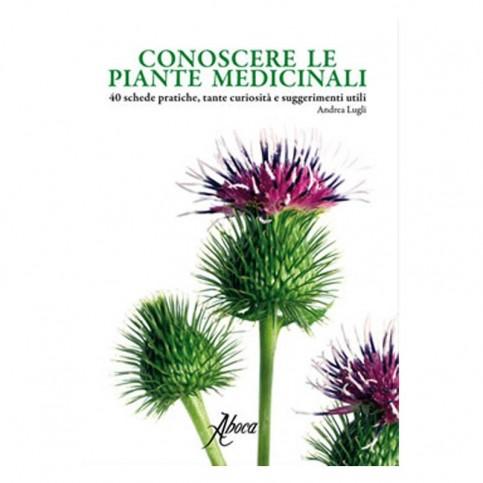 Conoscere le piante medicinali, di Andrea Lugli. Ed. Aboca