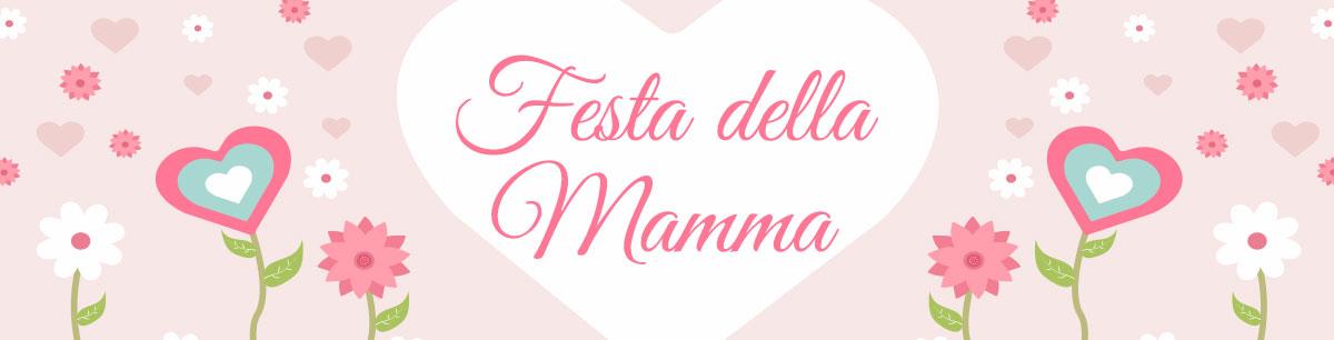 Promozioni Festa della Mamma